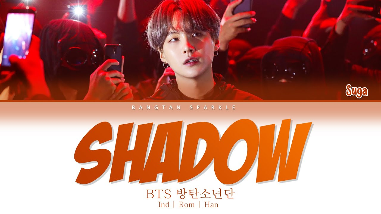 BTS ( 방탄소년단 ) - Shadow ( IND HAN ROM ) Indo Sub   Color Coded Lyric