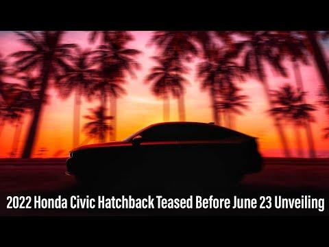 2022 Honda CIVIC Hatchback Redesign - First Look !   New Model Civic 2022   Honda Civic 2022