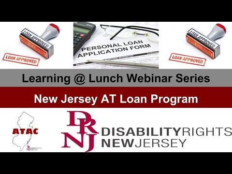 Learning @ Lunch Webinar Series:  NJ AT Loan Program