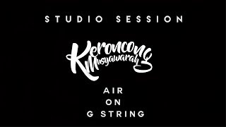 KERONCONG MUSYAWARAH - AIR ON G STRING