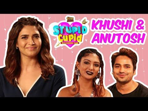 STUPID CUPID with Karishma Tanna | Khushi & Anutosh