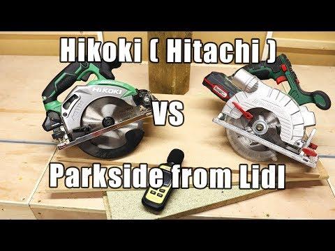 Parkside cordless circular saw from Lidl VS Hitachi ( Hikoki ) cordless saw
