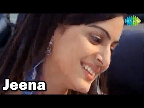 Jeena | Hindi Video Song | Debojit Saha