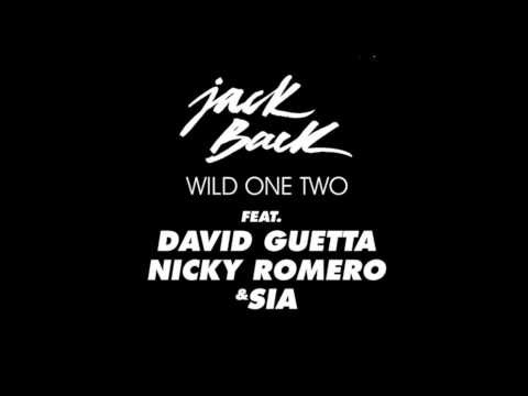 Jack Back Feat David Guetta, Nicky Romero & Sia - Wild One Two (Disfunktion Remix)