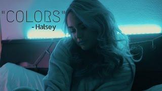 """COLORS"" (Cover) - Halsey | Muriel"