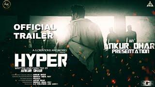 Hyper 2017 Action short Film Official Trailer