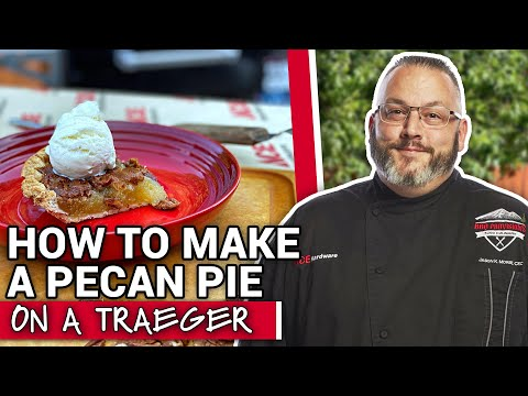 How To Make A Pecan Pie On A Traeger - Ace Hardware