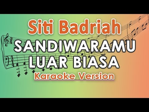 Siti Badriah - Sandiwaramu Luar Biasa Feat. RPH & Donall (Karaoke Lirik Tanpa Vokal) By Regis