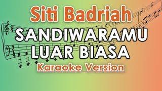 Download lagu Siti Badriah - Sandiwaramu Luar Biasa feat. RPH & Donall (Karaoke Lirik Tanpa Vokal) by regis