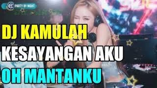 Download Lagu DJ PAK DE/DJ KAMULAH KESAYANGAN AKU OH MANTANKU TERBARU 2019 mp3