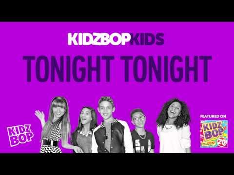 KIDZ BOP Kids - Tonight, Tonight (KIDZ BOP 20)