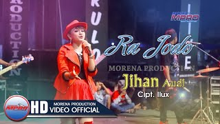 Download lagu Jihan Audy - Ra Jodo [OFFICIAL]