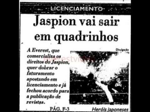 Noticias da Midia brasileira sobre os Heróis Japoneses Jaspion, Jiraya, Changeman e cia