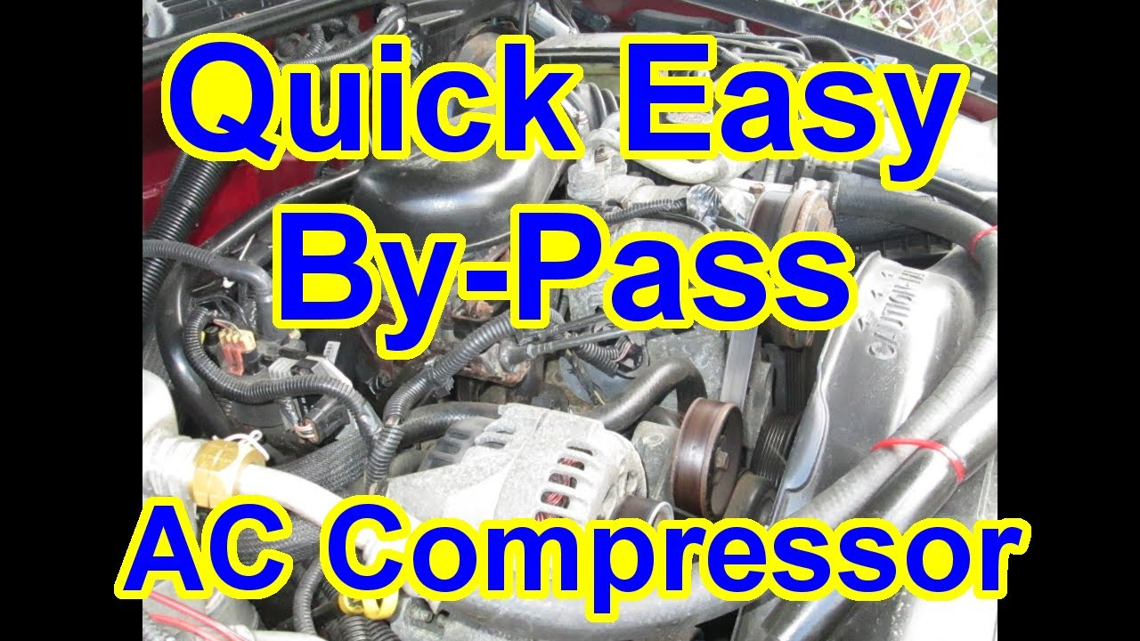 easy bypass ac compressor - compressor locked up test vortec 4 3l s10  blazer chevy