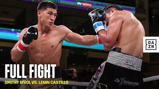 FULL FIGHT | Dmitry Bivol vs. Lenin Castillo