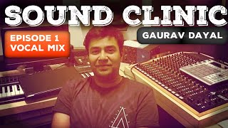 SoundClinic Ep1 -Vocal mixing Winners- Ayush Paul, Adil Nadaf