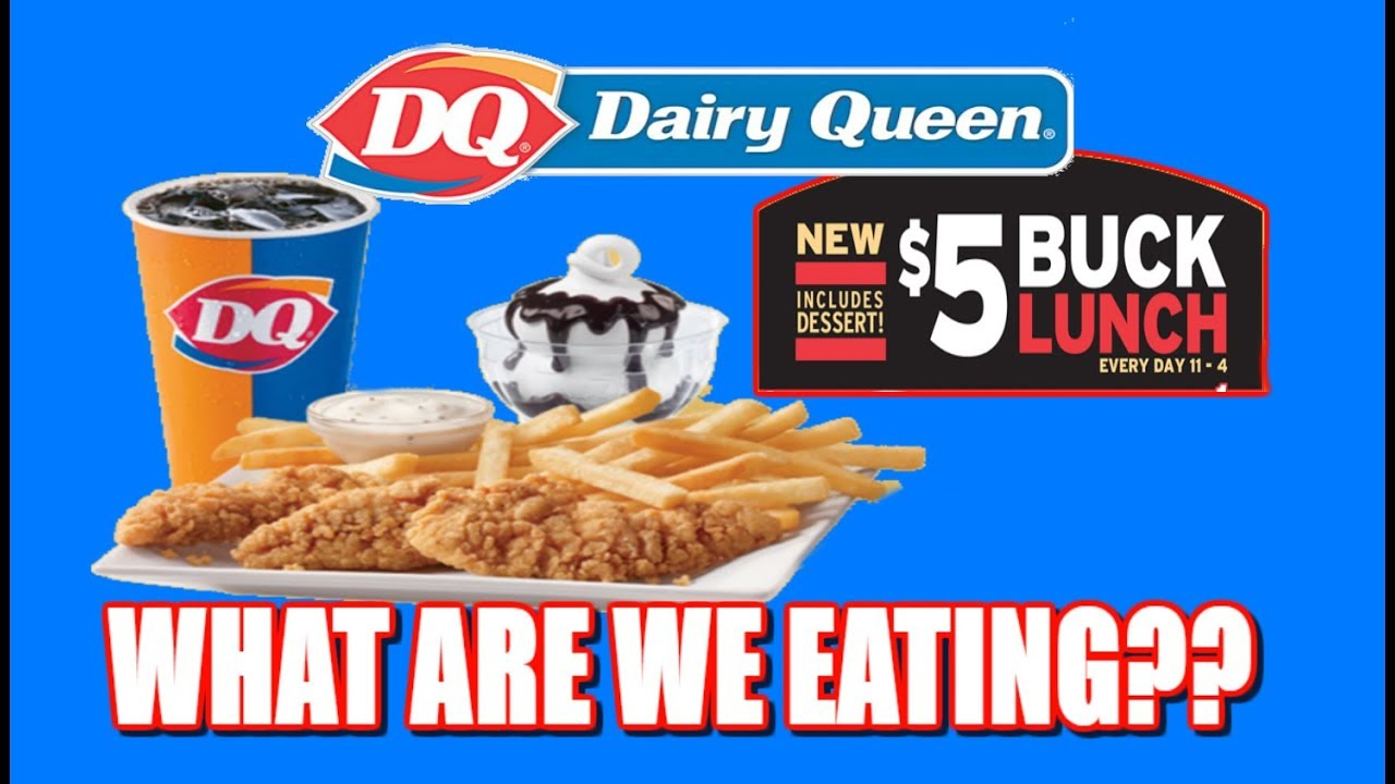 Dairy Queen Chicken Tenders 5 Buck Lunch My First Fast Food Review The Wolfe Pit