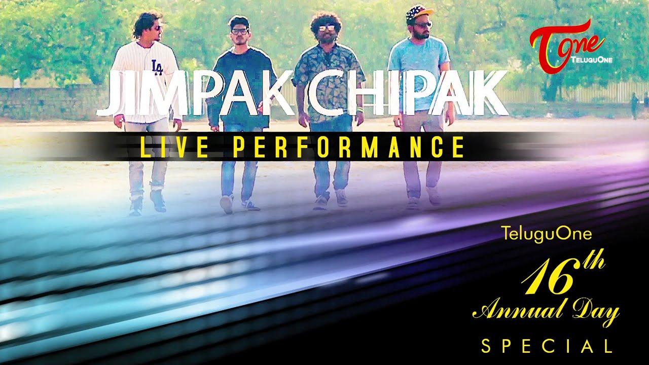 JIMPAK CHIPAK Live Performance | TeluguOne 16th Annual Day ...