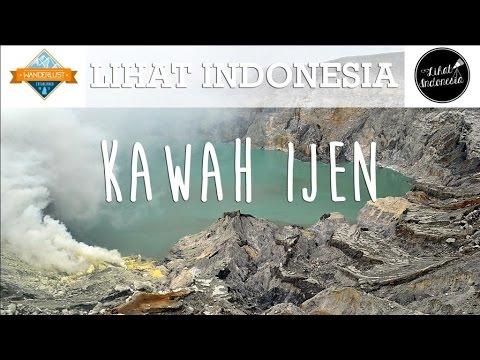 Lihat Indonesia - Kawah Ijen (Wanderlust Travel Series)