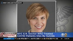 ER Doctor Who Treated COVID Patients Dies Of Suicide