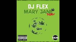 Dj Flex Mary Jane Turkish Afrobeat Remix.mp3