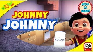 Johny Johny | Hindi Songs for Children | Vir | 3D Animation Videos for Kids | WowKidz