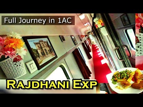 First AC Journey | The Best Rajdhani Exp of India: Full coverage, Unlimited food, Shower & Ghats