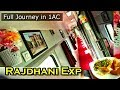 """First AC ride 3 days """"India's Best Rajdhani"""" Express : Full Route, Unlimited food, & Shower"""