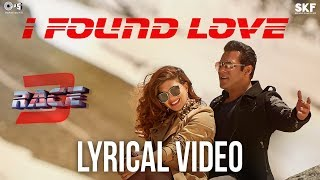 I Found Love Song with Lyrics - Race 3 | Salman Khan, Jacqueline | Vishal Mishra | Bollywood Songs