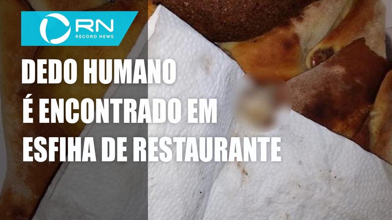 Garoto encontra dedo humano em esfiha de restaurante em SP