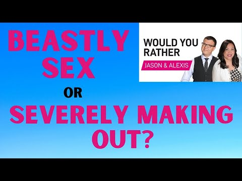 Getting caught having Beast-like Sex or Severely Making Out with Someone? - Would You Rather?