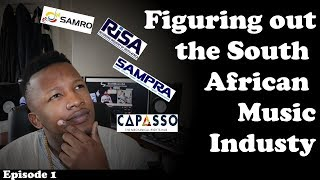SAMRO, Risa and Capasso Royalties | Figuring Out The South African Music Industry | Episode 1