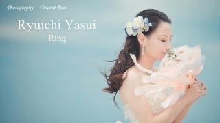 【ウェディングソング】Ryuichi Yasui 「Ring」 結婚 ウェディング 曲