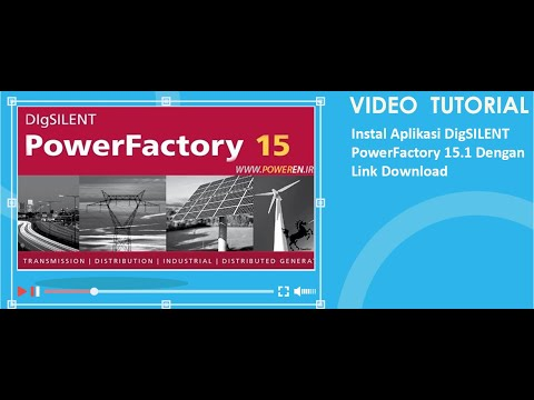 Cara Instal Aplikasi DigSILENT Power Factory 15.1 Dengan Link Download