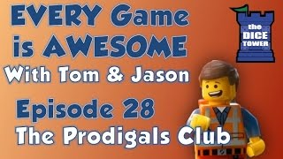 Every Game is Awesome 28: The Prodigals Club