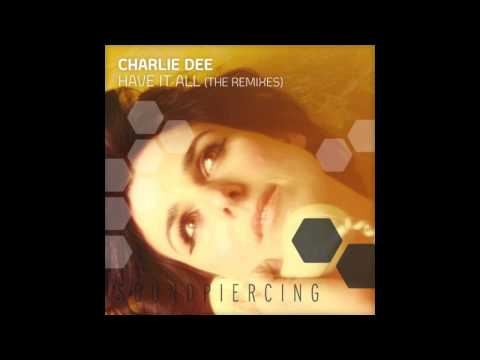 Charlie Dee- Have it all (Tiesto Remix).mov