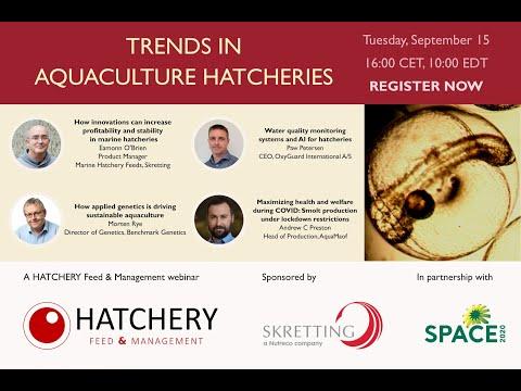 Hatchery Feed & Management Webinar - Trends In Aquaculture Hatcheries