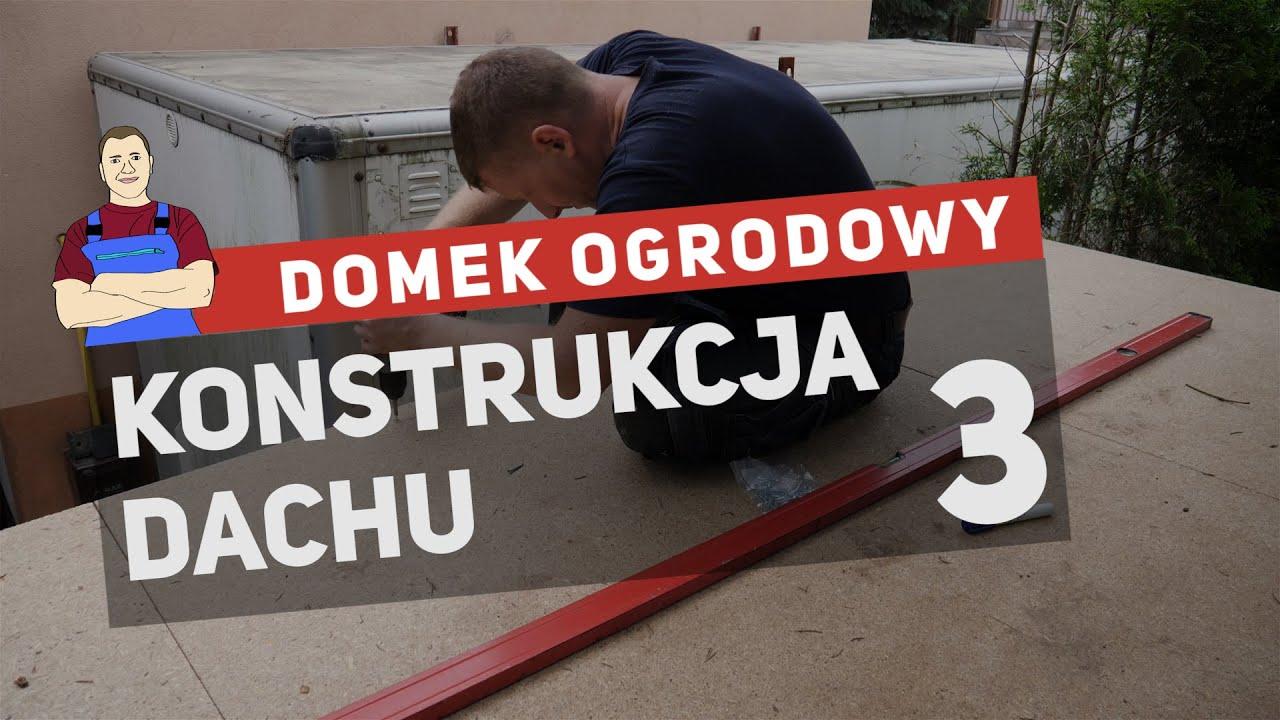 Domek narzędziowy - konstrukcja i montaż dachu (3)