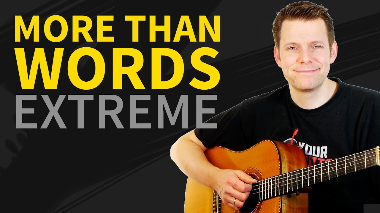 how to play extreme more than words