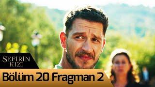 Sefirin Kızı 20. Bölüm 2. Fragman