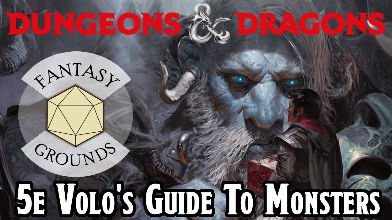 D&D Volo's Guide to Monsters for Fantasy Grounds