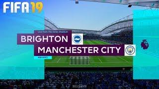 FIFA 19 - Brighton & Hove Albion vs. Manchester City @ Amex Stadium