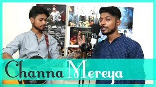 Channa Mereya (Acoustic) Full Song - Ae Dil Hai Mushkil - Project Bezaar