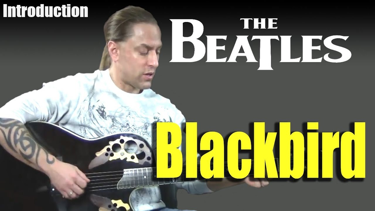 how to play blackbird by the beatles introduction guitar lesson youtube. Black Bedroom Furniture Sets. Home Design Ideas