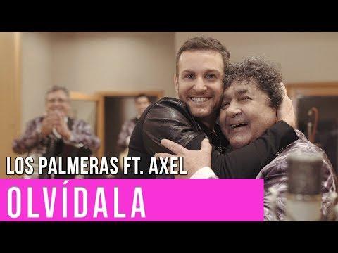 Los Palmeras Ft. Axel - Olvídala | Video Oficial Cumbia Tube