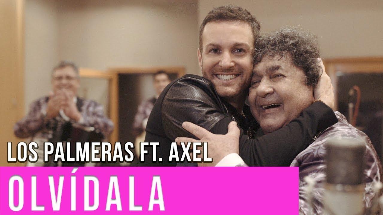 Olvídala - Los Palmeras Ft. Axel | Video Oficial Cumbia Tube #1