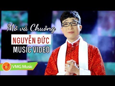 Mõ Và Chuông - NGUYỄN ĐỨC | Official Music Video | Nhạc Phật Giáo Hay Nhất 2018