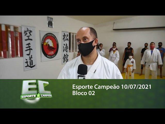 Esporte Campeão 10/07/2021 - Bloco 02