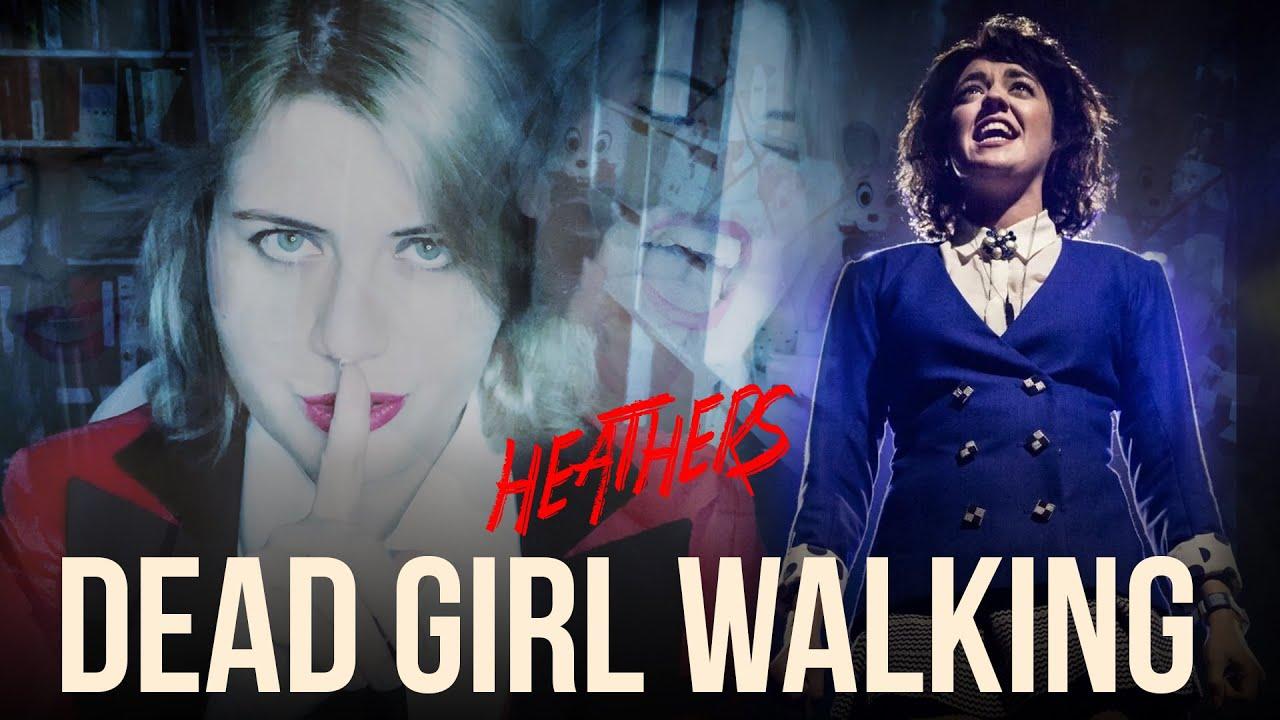 DEAD GIRL WALKING | Heathers「COVER」