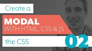 How to create a modal with HTML, CSS & JS - Part 2: CSS